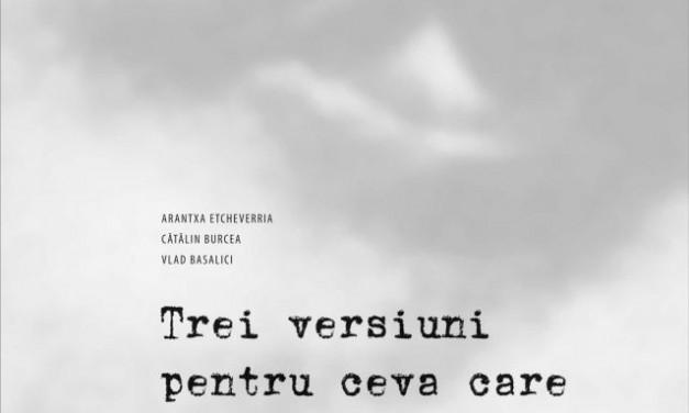 TREI VERSIUNI PENTRU CEVA CARE VA VENI @ Victoria Art Center, București