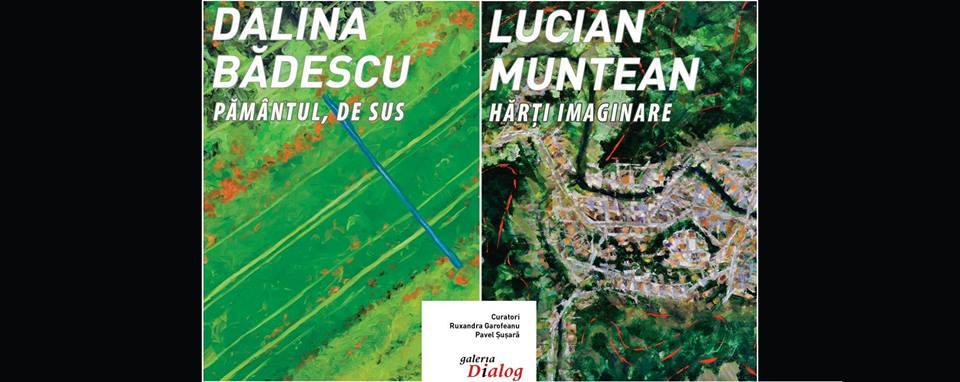 """""""Pământul de sus/Hărți imaginare"""" @ Galeria Dialog"""