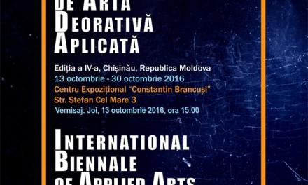 Bienala Internaţională de Artă Decorativă Aplicată 2016 @ Centrul Expoziţional Constantin Brâncuşi, Chişinău