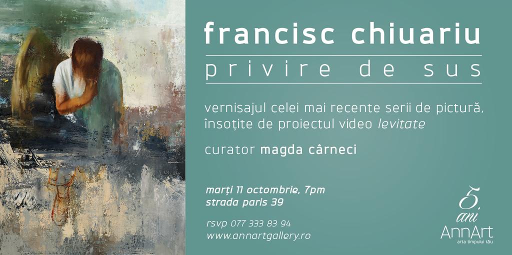 """Francisc Chiuariu, """"Privire de sus"""" @ AnnArt Gallery, București"""