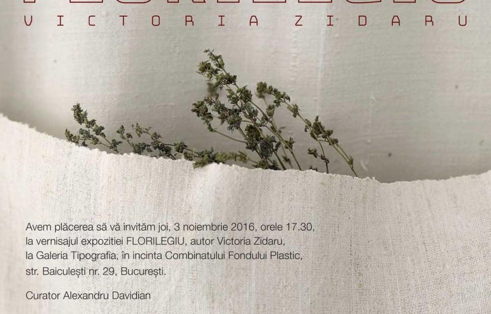 "Victoria Zidaru, ""Florilegiu"" @ Galeria Tipografia, București"