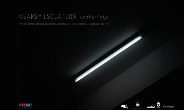 Nearby Isolation – Conferințe @ Hanul Gabroveni, București