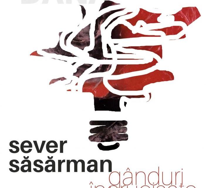 """Sever Săsărman """"Gânduri încrucișate"""" @ Galeria de artă DANA, Iași"""