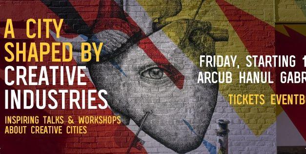 Creative Est Festival: cele mai creative orașe ale Europei prezente la București
