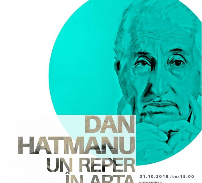 Dan Hatmanu, Un reper în arta românească @ Galeria Dana, Iași