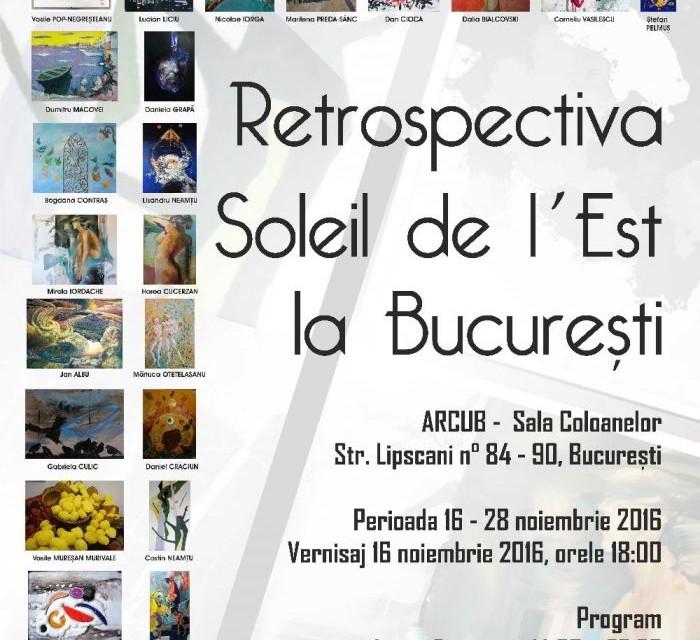 Retrospectiva Soleil de l`Est la București @ ARCUB
