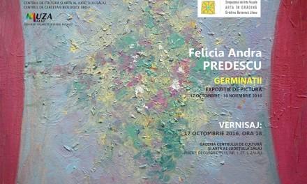 """Felicia Andra Predescu """"Germinații"""" @ Centrul de Cultură și Artă al Județului Sălaj"""