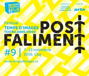 post.faliment – festivalul internațional Temps d'Images Cluj