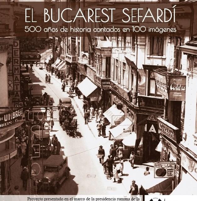 Bucureștiul sefard. O istorie de peste 500 de ani în 100 de imagini prezentată la Madrid