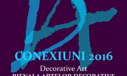 Conexiuni 2016 – Bienala de Arte Decorative
