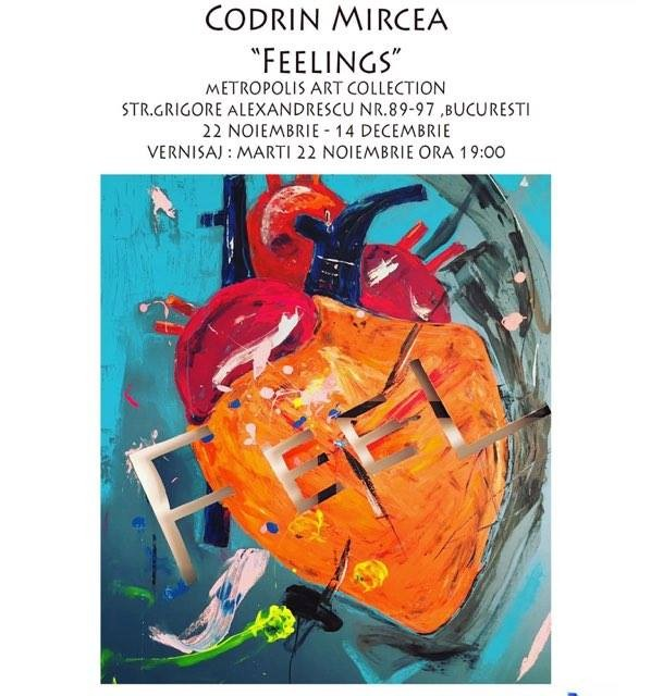 """Mircea Codrin """"Feelings"""" @ Metropolis Art Collection, București"""
