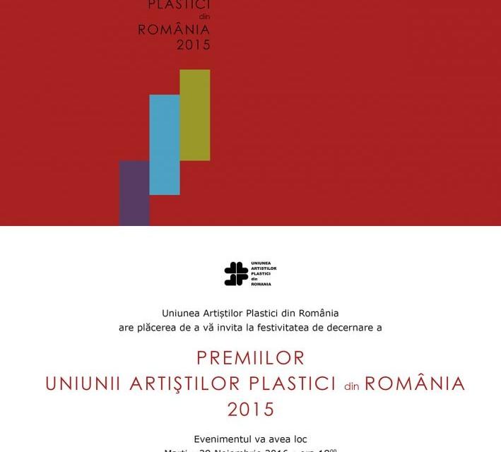 PREMIILE UAP din România 2015 @ Muzeul Național de Artă al României