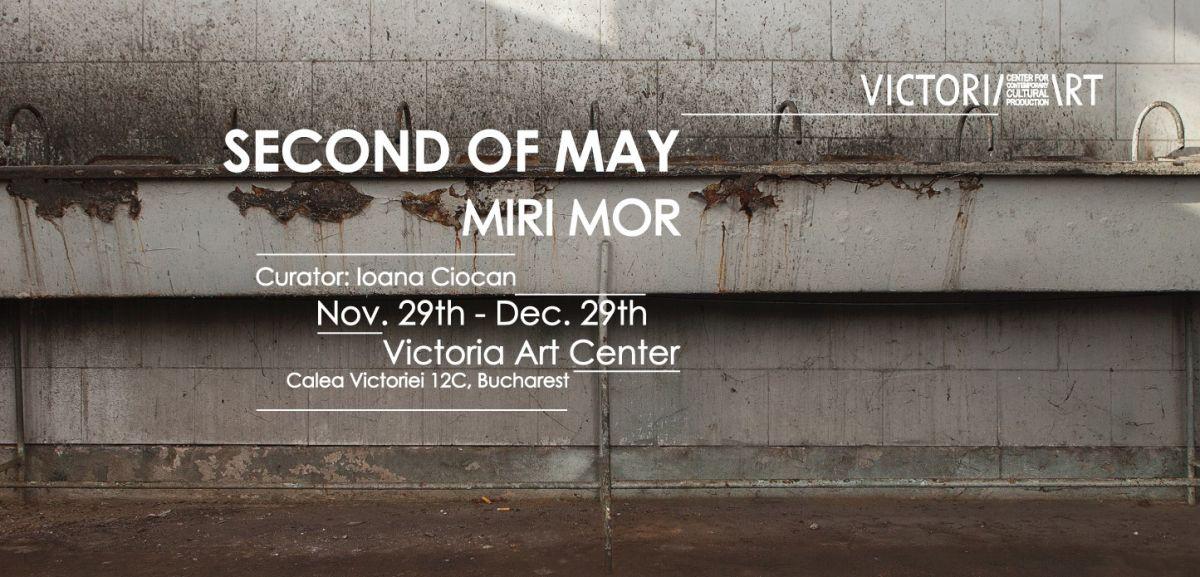 """Miri Mor """"Second of May"""" la Victoria Art Center,București"""