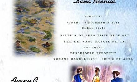 """Expoziția de pictură """"Momente"""" Dana Nechita și Cerasela Avanu Dragoș @ Galeria Elite Prof Art, Bucureşti"""