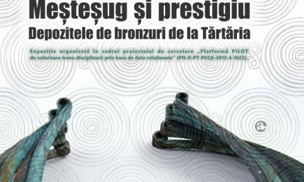 """Expoziția """"Meșteșug și prestigiu. Depozitele de bronzuri de la Tărtăria"""" @ Muzeul Naţional de Istorie a României"""