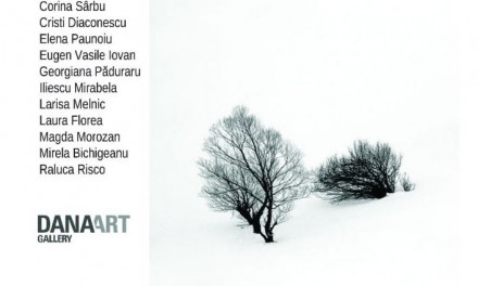 """Winter`s tales"" @ DanaArtGallery, Metropolis Art Collection, București"
