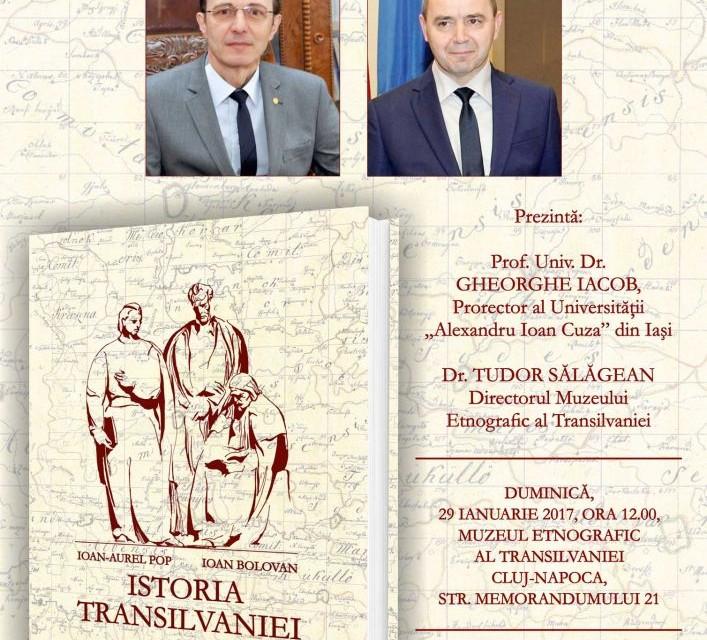 """Lansarea volumului """"Istoria Transilvaniei"""" de Ioan-Aurel Pop și Ioan Bolovan"""