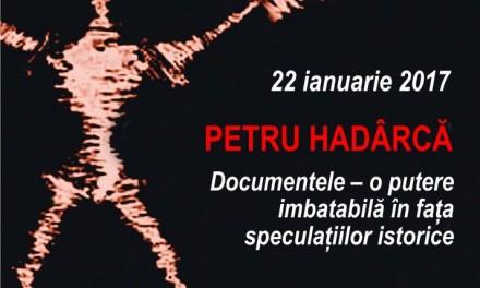 Actorul și regizorul Petru Hadârcă, la Conferințele TNB, prezintă: Documentele – o putere imbatabilă în fața speculațiilor istorice