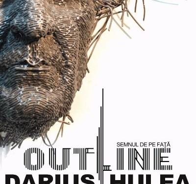 """Darius Hulea """"Out Line/Semnul de pe față"""" @ Elite Art Gallery, București"""