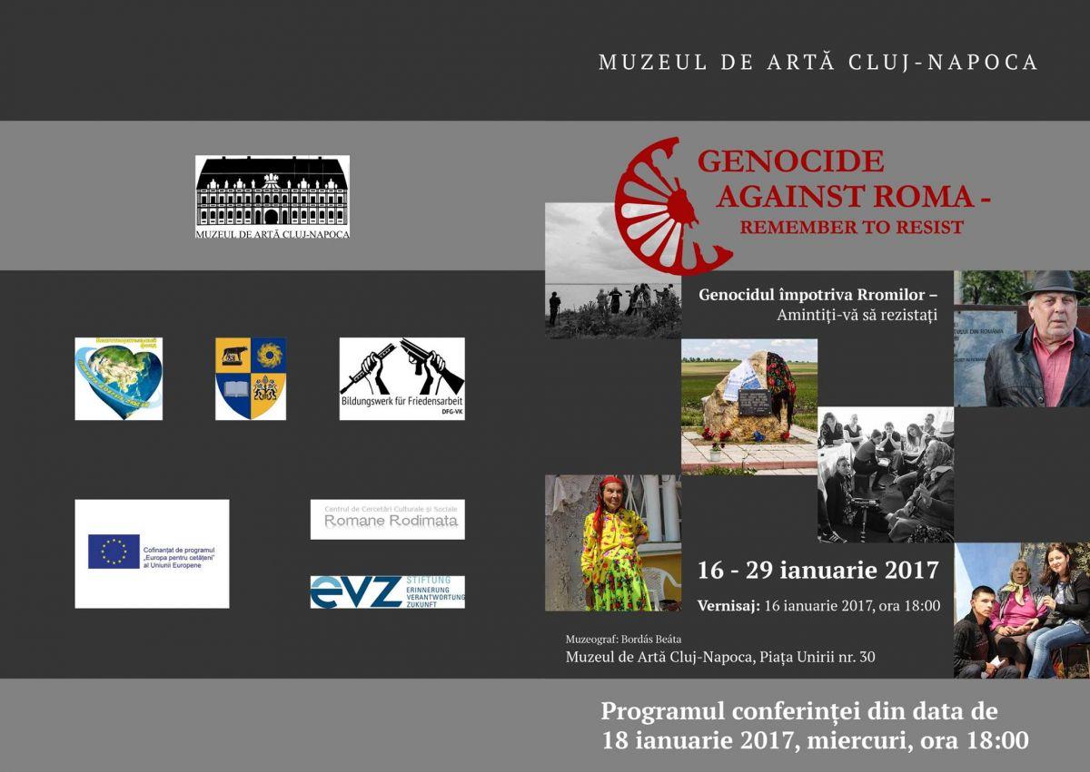 """Expoziția """"Genocide against Roma – Remember to resist Genocidul împotriva Rromilor – Amintiţi-vă să rezistaţi""""."""