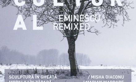Imbold Cultural Eminescu Remixed la Ziua Culturii Române