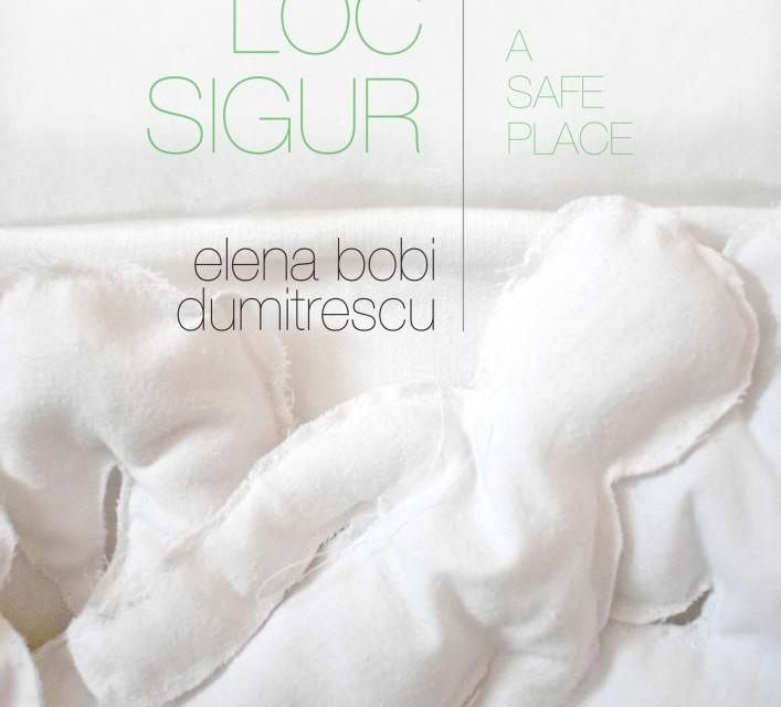"""Elena Dumitrescu """"Un loc sigur"""" @ Galeria de arta contemporană și design Galateca"""