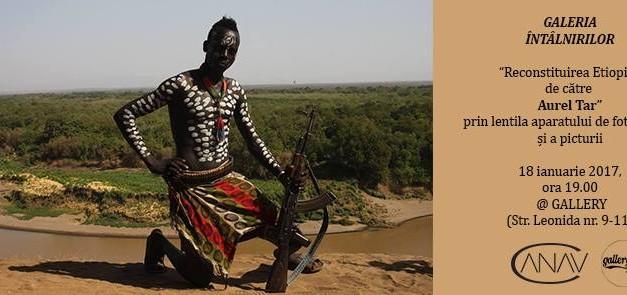Reconstituirea Etiopiei de către Aurel Tar @ Galeria Întâlnirilor