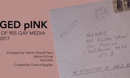 """Savaged pINK – Istoria presei gay din anii 90"" @ ODD, București"