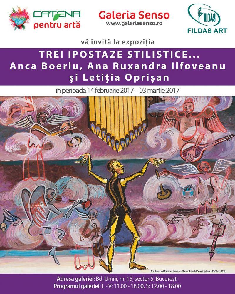 """""""Trei ipostaze stilistice… Anca Boeriu, Ana Ruxandra Ilfoveanu și Letiția Oprișan"""" @ Galeria SENSO, București"""