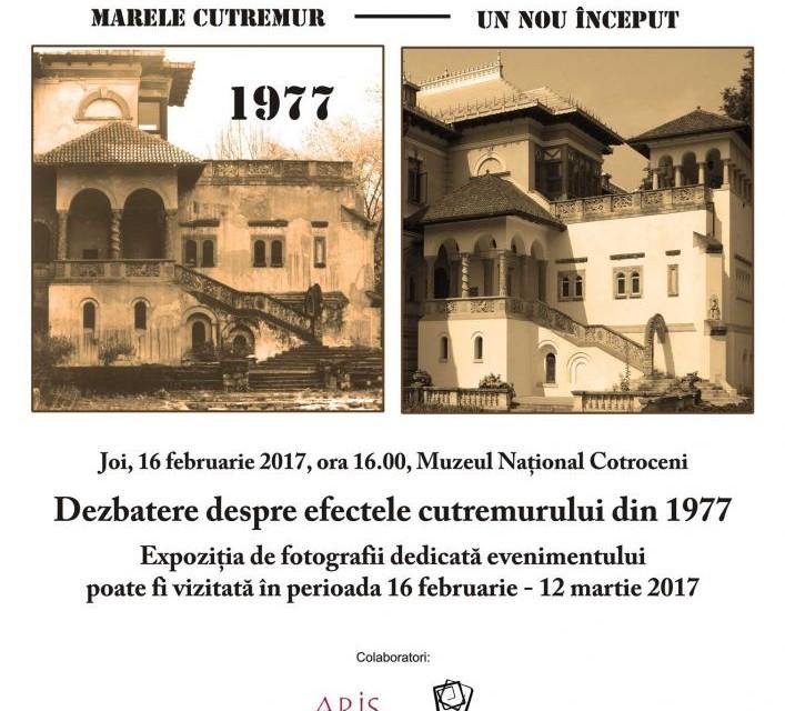 Marele  cutremur. Un nou început – dezbatere și microexpoziție @ Muzeul Naţional Cotroceni