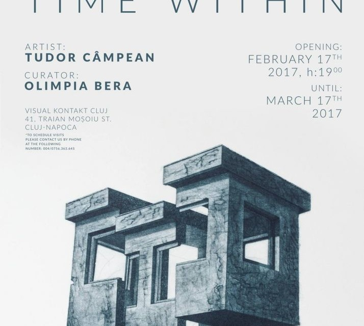 "Tudor Campean ""Time within"" @ Galeria Visual Kontakt, Cluj-Napoca"