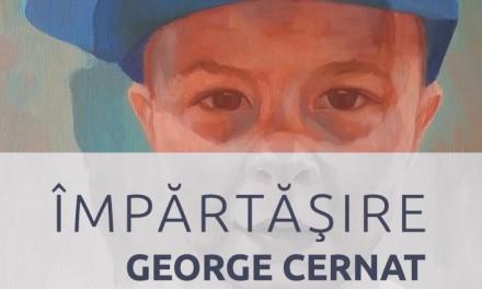"""George Cernat """"Împărtășire"""" @ Galeria de artă """"Nicolae Tonitza"""", Iași"""