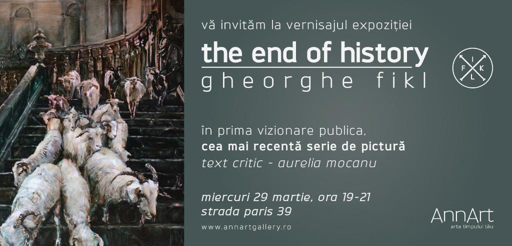 "Gheorghe Fikl, ""The End of History"" @ Galeria AnnArt, București"