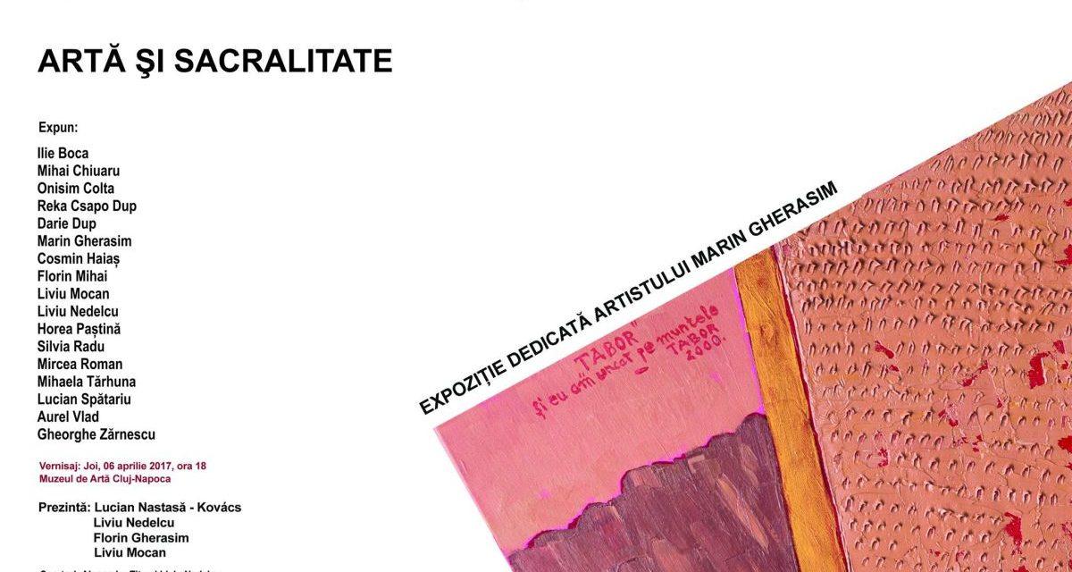 ARTĂ ȘI SACRALITATE. Expoziție colectivă dedicată artistului Marin Gherasim @ Muzeul de Artă Cluj-Napoca
