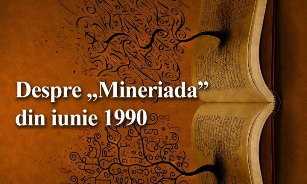 """Despre """"Mineriada"""" din iunie 1990 la """"Cafeneaua critică"""""""