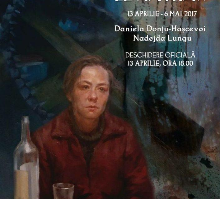 """Daniela-Donțu Hașcevoi și Nadejda Lungu """"Leviathan"""" @ Elite Art Gallery, București"""