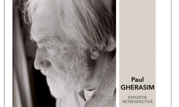 Expoziție retrospectivă Paul Gherasim @ Galeria Romană, București