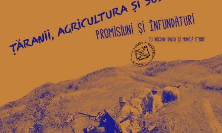 Conferințele de la Șosea: Țăranii, agricultura și subvențiile: promisiuni și înfundături @ Muzeul Național al Țăranului Român