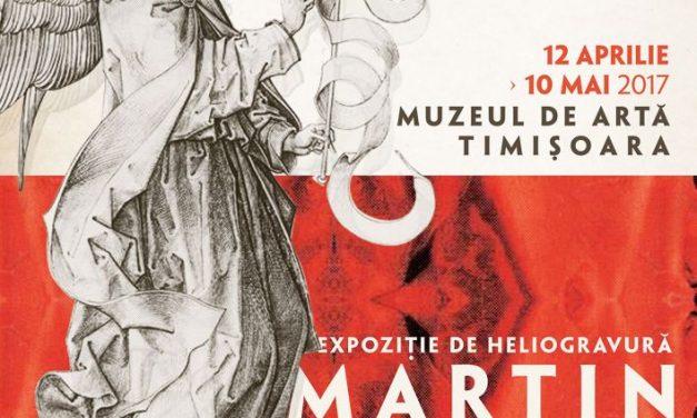 "Martin Schongauer, ""Der Schöne Martin – Martin cel Frumos"" @ Muzeul de Artă Timișoara"