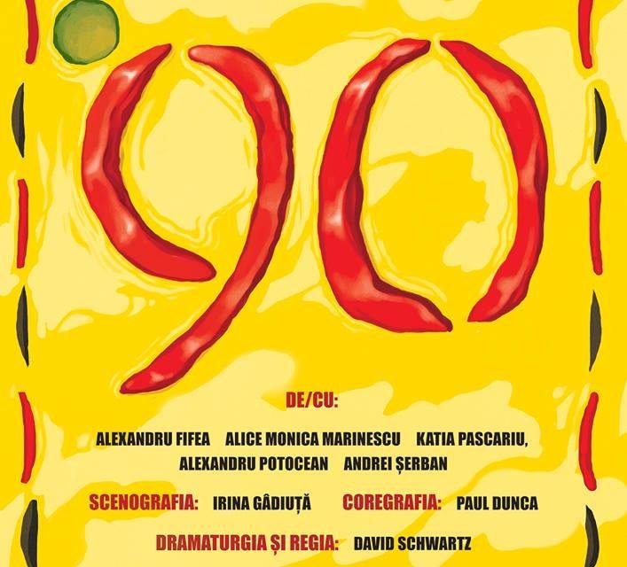 "Spectacolul ""'90"" @ MACAZ – BAR. TEATRU. COOP."