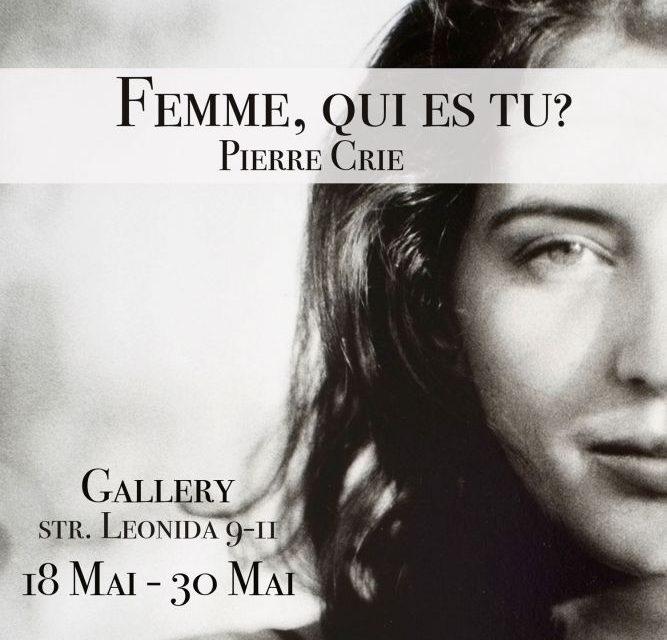 Femme, qui es tu? – Expozitie de fotografie pe film de Pierre Crie @ Gallery, București