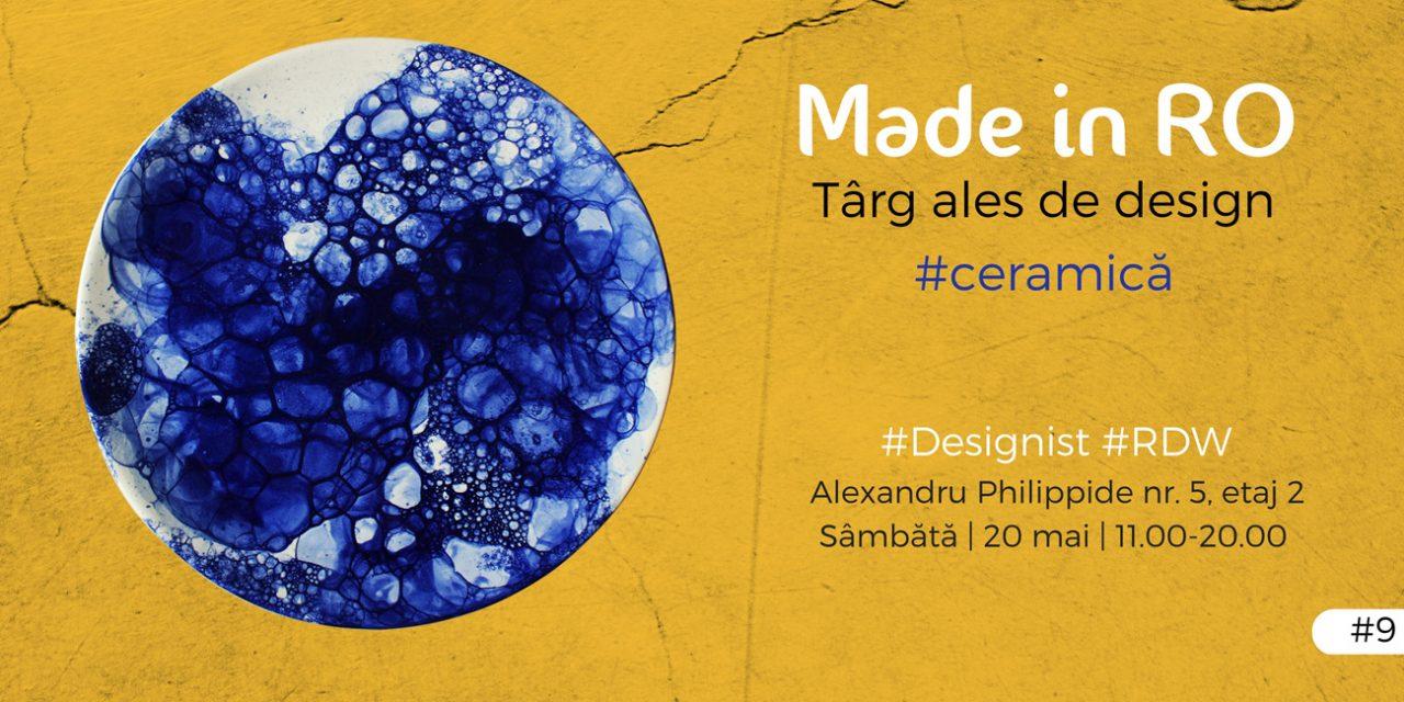 Made in RO – Târg ales de design, ediția #Ceramică