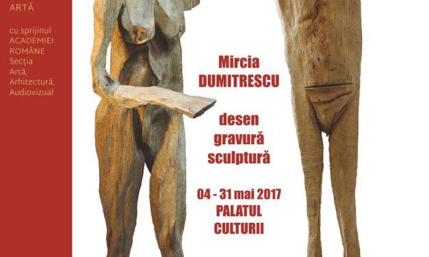"""Expoziția """"Mircia Dumitrescu – desen, gravură, sculptură"""" @ Muzeul de Artă din cadrul Complexului Muzeal Național """"Moldova"""" Iaşi"""