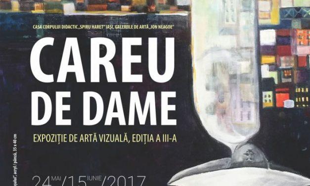 """Expoziţia """"Careu de dame"""", ediția a III-a @ Galeria de Artă """"Ion Neagoe, Iași"""