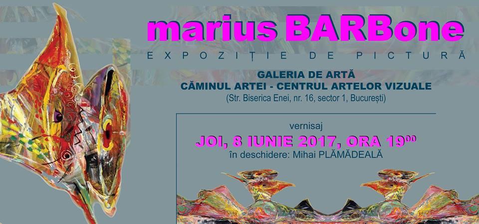 Marius Barb – Barbone – Expoziție de pictura @ Galeria Căminul Artei