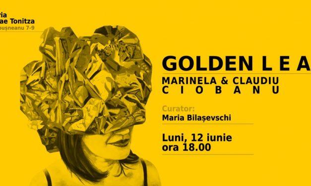 """Claudiu şi Marinela Ciobanu """"Golden Leaf"""" @ Galeria De Artă Nicolae Tonitza, Iași"""