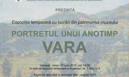 """Expoziția """"Portretul unui anotimp VARA"""" @ Muzeul Județean de Artă «Centrul Artistic Baia Mare»"""