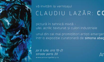 """Claudiu Lazăr """"Core"""" @ Galeria AnnArt, București"""