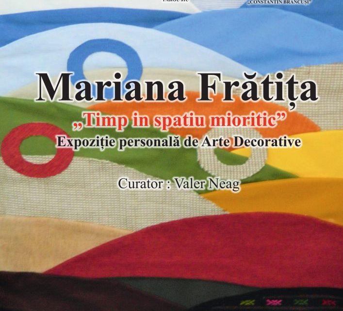 """Mariana Frătița, expoziție de Arte Decorative """"Timp în spațiul mioritic"""" @ Galeriile Municipale de Artă din Târgu Jiu"""