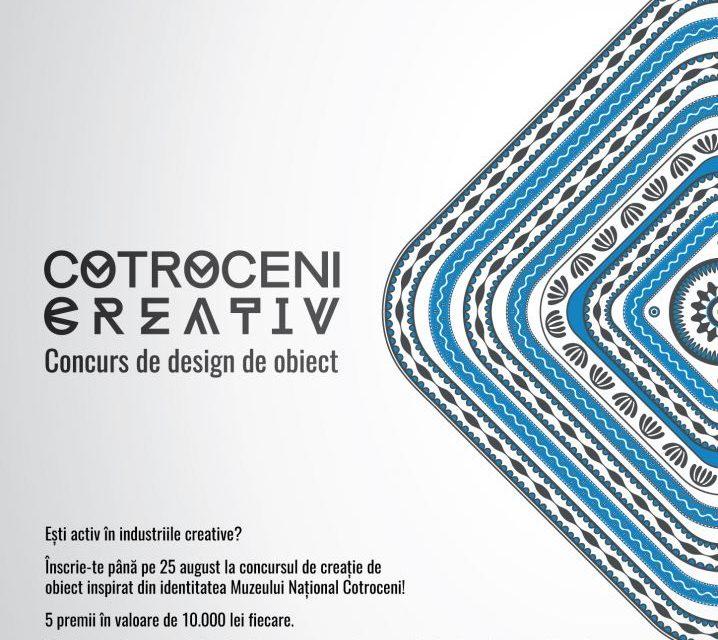 Concurs de design de obiect – Cotroceni creativ @ Muzeul Național Cotroceni